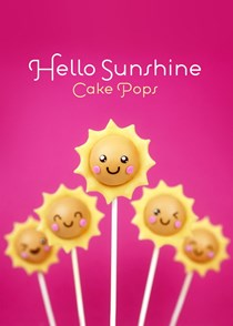 Hello sunshine cake pops