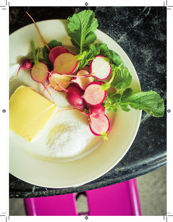 Radishes with sweet butter and kosher salt