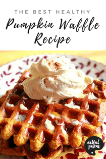 The best healthy pumpkin waffles